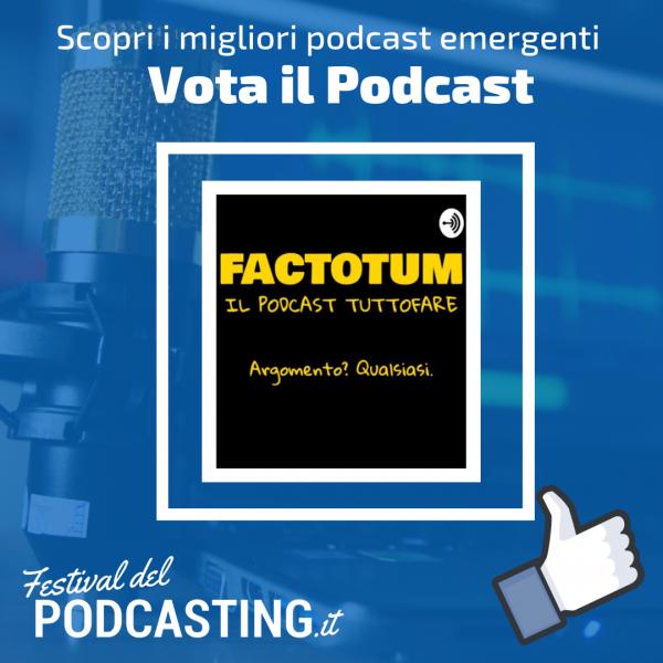 Factotum podcast al Festival del Podcasting 2018
